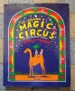Le grand magic circus et ses animaux tristes. Album de famille. . Savary Jérôme, André Bercoff: