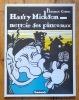 Harry Mickson nettoie ses pinceaux. . Cestac Florence, Tardi Jacques (préface):
