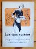 Les vins suisses. Petit guide à l 'usage des cafetiers, restaurateurs et hôteliers.. [Vin]: