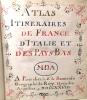 Atlas itineraires de France dItalie et des Pays Bas.. [ATLAS COMPOSITE] FER (Nicolas de)