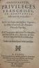 Ordonnances, privileges, franchises, et assistances octroyez & concedez. Par les tres-hauts & puissans Seigneurs, les Estats Generaux des Prouinces ...
