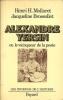 Alexandre Yersin ou le vainqueur de la peste. Mollaret, Henri H. & Brossollet Jacqueline