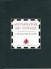 Anthologie du voyage - I. De la pluralité des mondes. Doromo Manuel