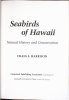 Seabirds of Hawaii. Natural history and conservation.. Harrison, C.S.