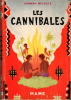 Les cannibales.. MELVILLE Herman.