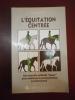 L'équitation centrée.  Une nouvelle méthode douce pour améliorer la communication cavalier cheval. Sally Swift