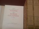 Mémoires sur les vies des dames galantes de son temps.   Présentees par Maurice Rat et Abondamment historiées par Andre Hubert.. Brantome (Messire ...