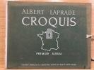 Croquis. Premier album. Du Nord à la Loire. Paris, Vincent, Fréal, 1942.. LAPRADE Albert.