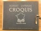 Croquis. Troisième album. Région du Midi. Paris, Vincent, Fréal, 1950.. LAPRADE Albert.