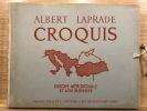 Croquis. Europe méridionale et Aise Mineure. Paris, Vincent, Fréal, 1952.. LAPRADE Albert.