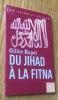 Du jihad à la fitna. Kepel (Gilles)
