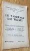 Le sabotage des trusts. Comment l'aide à la France a pu être paralysée. Discours prononcés à l'Assemblée consultative le 21 juillet 1944 par Etienne ...
