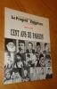 Le Progrès Égyptien 1893-1993. Cent ans de passion.. Collectif