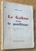 Le Gabon devant le gaullisme. Labat (René)