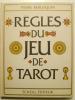 Règles du jeu de tarot.. BERLOQUIN Pierre,
