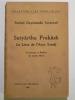 Satyârtha Prakâsh. Le Livre de l'Arya Samâj.. SARASVATÎ Dayânanda (Swâmi),
