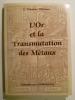L'Or et la Transmutation des Métaux.. TIFFEREAU G. Théodore,