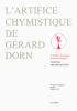 L'artifice chymistique de Gérard Dorn.. DORN Gérard, FEYE Stéphane,