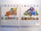 Images du patrimoine maçonnique. La Loge [- Les Hommes]. 2 VOLUIMES - COMPLET.. COLLECTIF, BAUER Alain, COMBES André, BLEIER Julienne, GUILLAUT-DARCHE ...