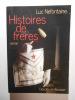 Histoires de frères. roman.. NEFONTAINE Luc,