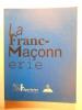 La Franc-maçonnerie.. COLLECTIF, MUSÉE d'AQUITAINE,
