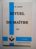 Rituel de maître 1859. (FACSIMILE).. RAGON Jean-Marie (de Bettignies),
