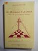 Du triangle à la croix.. PROVOST Jean-Louis,