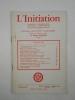 L'Initiation. Cahiers de Documentation Esotérique Traditionnelle. Revue fondée en 1888 par Papus. Nouvelle série. 46e année, n° 4 ...