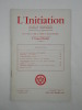 L'Initiation. Cahiers de Documentation Esotérique Traditionnelle. Revue fondée en 1888 par Papus. Nouvelle série. 44e année, n° 3 ...