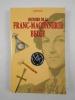 Histoire de la Franc-Maçonnerie belge.. ARVELLE Joël,