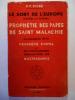 Le Sort de l'Europe d'après la célèbre Prophétie des Papes de Saint Malachie accompagnée de la Prophétie d'Orval et des toutes dernières Indications ...