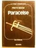 Paracelse ou le tourment de savoir.. MARIEL Pierre,