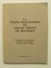 . MECHELYNCK André L. (Préface), GRAND ORIENT DE BELGIQUE,