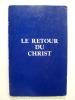 Le retour du Christ.. BAILEY Alice A.,