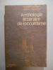 Anthologie littéraire de l'occultisme.. AMADOU Robert, KANTERS Robert,