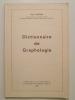 Dictionnaire de graphologie.. CARTON Paul,