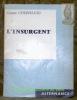 L'insurgent. Poèmes. Collection Alternance.. CHERPILLOD, Gaston.