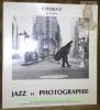 L'hebdo présente: Jazz et photographie. Commissaire général de l'exposition: Alain Dister..