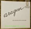 Des dessins pour mémoire.. ARAGON, Henri.