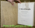 Le Château de Porrentruy. Avant-propos de Samuel Brawand. Photos de Hugo Frutig.. GERSTER, Alban. - RAIS, André.
