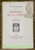 Mademoiselle de la Ferté. Collection Bibliothèque du Bibliophile (Jeunes).. BENOIT, Pierre.
