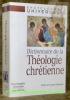 Dictionnaire de la Théologie chrétienne.  Préface de Jacques Duquesne..