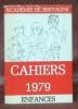 Académie littéraire de Bretagne. Cahiers 1979. Enfances..
