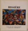 BISSIERE.  Paysages du Lot 1990. Textes de Claire Stoullig, Georges Borgeaud et Daniel Abadie, lettres de Bissière..