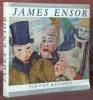 James Ensor.. HAESAERTS, Paul.