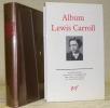 Album Lewis Carroll. Iconographie choisie et commentée par Jean Gattégno, 313 illustrations. Bibliothèque de la Pléiade.. CARROLL, Lewis.