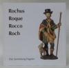 Der Pestpatron Rochus, Roque, Rocco, Roch. Die Sammlung Engeler. Fotos: Eva Schnyder..