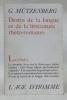 Destin de la langue et de la littérature rhéto-romanes. Lettre A. Le premier livre sur la littérature rhéto-romane - Clef d'une culture profondément ...