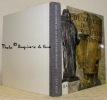 Découverte de la sculpture moderne. Origines et évolution.. SELZ, Jean.