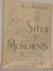 Angoumois et Saintonge. Charente - Charente Inférieure. Sites et Monuments..